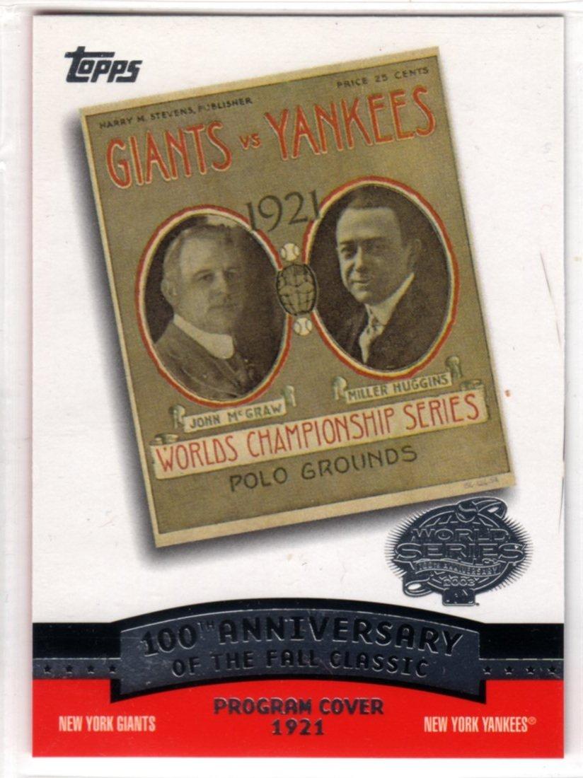 2004 100th Anniversary of the Fall Classic Card FC1921 (Topps) - Baseball Card - Giants v Yankees