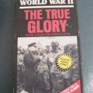 Goodtimes VHS World War II The True Glory   #301222