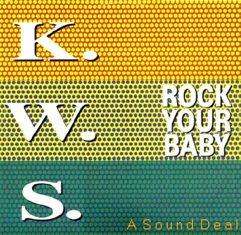 """K.W.S. '92 PS 12"""" ROCK YOUR BABY GEORGE MCCRAE KWS RAVE"""