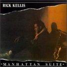 RICK KELLIS Manhattan Suite LP '88 Sedona Sax