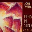 JOHN WEIDER INTERVALS IN SUNLIGHT '88 LP + PRESS PSYCH