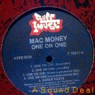 "MAC MONEY OG '89 12"" ONE ON ONE OLDSKOOL RAP RUFFHOUSE"