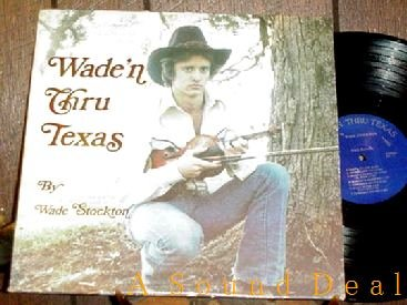 WADE STOCKTON PRIVATE TEXAS FIDDLE LP OPRYLAND MASTER