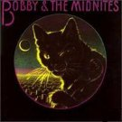 BOBBY &t MIDNITES OG '81 LP GRATEFUL DEAD JAM BAND WEIR