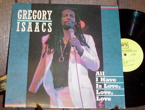 GREGORY ISAACS OOP '86 TAD'S LP ALL I HAVE IS LOVE LOVE