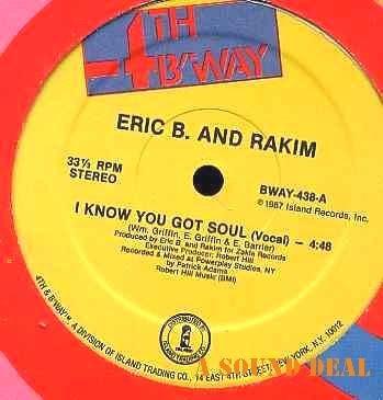 "ERIC B & RAKIM HTF ORIGINAL '87 12"" I KNOW YOU GOT SOUL"