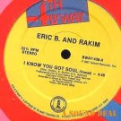 "ERIC B & RAKIM HTF ORIGINAL '87 12"" I KNOW YOU GOT SOUL"