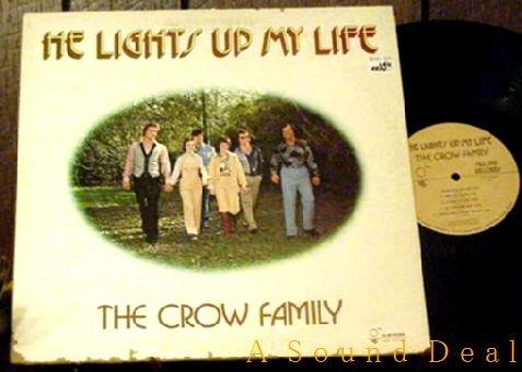 CROW FAMILY TEXAS'78 LP HE LIGHTS UP MY LIFE C&W GOSPEL