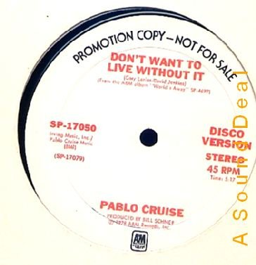 """PABLO CRUISE '78 PROMO ONLY 12"""" DON'T WANT TO LIVE WITH"""