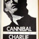 CHARLIE SEXTON Pariah '89 Texas Cannibal POSTER Jagmo