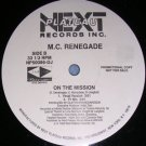 MC RENEGADE MY BABY IS GONE OG'89 RAP HALL OATES DJ 12""