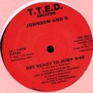 "JOHNSON AND D TTED'83 12""GET READY TO JUMP BOOGIE SYNTH"