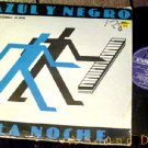 "AZUL Y NEGRO RARE SPANISH LA NOCHE '82 PS 12"" THE NIGHT"