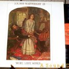 LOUDON WAINWRIGHT III MORE LOVE SONGS SCARCE UK '86 LP