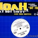 "NOAH OG'05 12"" DAT BOY CHEVY / GIT FRESH"