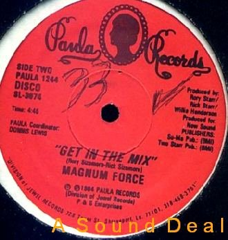 """MAGNUM FORCE Cool Out Get In the Mix '84 Paula 12"""""""