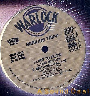 "SERIOUS TRIPP WARLOCK 12"" I LIKE TO FLOW STILL SEALED!!"