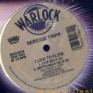 "SERIOUS TRIPP WARLOCK 12"" I LIKE TO FLOW STILL SEALED!!"