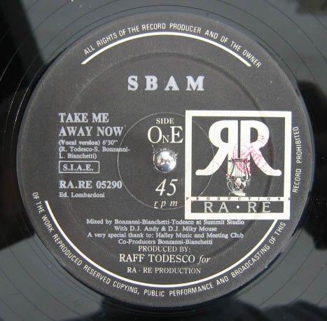 "SBAM S-BAM HTF '90 ITALO 12"" TAKE ME AWAY NOW"