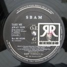 "SBAM S-BAM HTF '90 ITALO 12"" TAKE ME AWAY NOW"