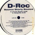 "D-ROC HTF SEALED '95 RANDOM WRAP 12"" BOUNCE SHORTY BOUN"