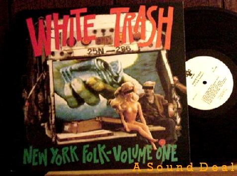 WHITE TRASH: NEW YORK FOLK VOL 109 OOP ANTIFOLK COMP LP