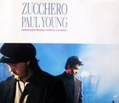 ZUCCHERO & PAUL YOUNG '91 CD SINGLE SENZA UNA DONNA
