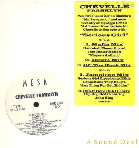 "CHEVELLE FRANKLYN SERIOUS GIRL 12"" MESA JUNIOR MAFIA"