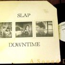 SLAP RARE '85 OOP DOWNTIME LP + PRESS AMBIENT MINIMAL