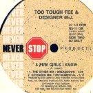 """TOO TOUGH TEE & DESIGNER MJ '90 12"""" A FEW GIRLS I KNOW"""
