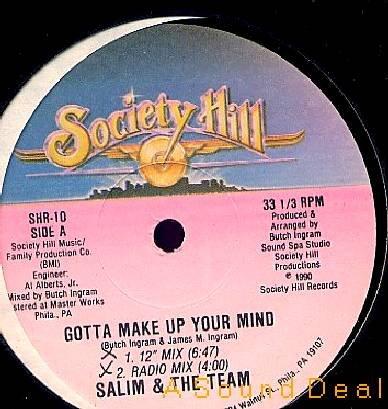 "SALIM TEAM'90 PHILLY RANDOM 12"" GOTTA MAKE UP YOUR MIND"