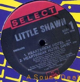 "LITTLE SHAWN OG'87 SELECT 12"" HEARTBREAK HOTEL OLDSKOOL"