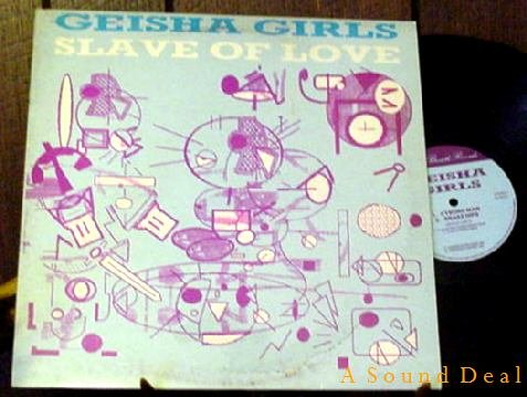 "GEISHA GIRLS RARE '84 PS 12"" SLAVE OF LOVE PUNK WAVE"