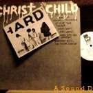 CHRIST CHILD HARD OOP '78 S/T DJ LP METAL POWER PUNK