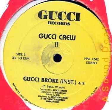 "GUCCI CREW II RARE '87 OLDSKOOL ELECTRO 12"" GUCCI BROKE"