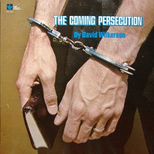 David Wilkerson LP The Coming Persecution ASD