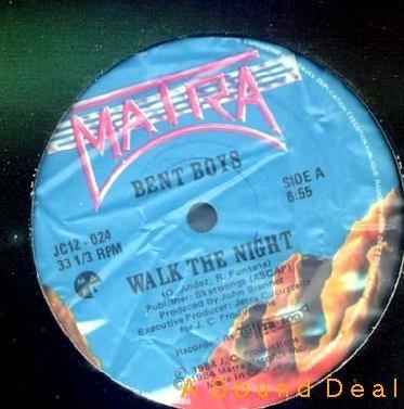 """BENT BOYS 12"""" WALK THE NIGHT '84 MATRA HI NRG"""