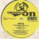 "ABYSS I Just Wanna Let Go'94 GROOVE ON 12"" NM ASD"