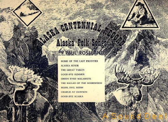 PAUL ROSELAND Private LP ALASKA CENTENNIAL FOLK SONGS