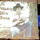 WADE STOCKTON Opryland Master LP Texas Private fiddle