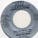 "GLASS CITY BAND Don't Be Watchin 7""45 Modern Soul HEAR!"