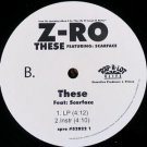 "Z-RO ft SCARFACE These 12"" rare DJ Houston Texas"