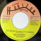 "OSCAR PERRY Let Me Do It 7"" modern soul boogie 45"