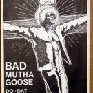 BAD MUTHA GOOSE Rare early Frank Kozik gig POSTER Club Cairo '88 James Brown