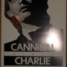 CHARLIE SEXTON Pariah '89 Texas Cannibal Club POSTER Jagmo