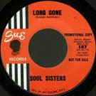 "SOUL SISTERS Loop De Loop / Long Gone Sue 7""45 '64 promo northern girl hear soul"