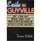 Exile in Guyville: How a Punk Rock Redneck Faggot Texan Moved to West Hollywood and Refused to Be