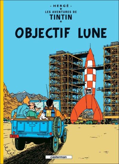 Hergé : Tintin objectif lune