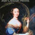 Jean Christian Petitfils : Madame de Montespan