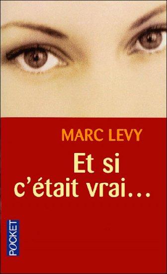 Levy, Mac : Et Si C'était Vrai ?